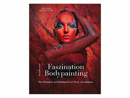 Faszination Bodypainting - Lehrbuch mit DVD